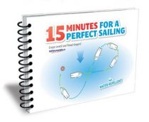 15 Minutes For a Perfect Sailing